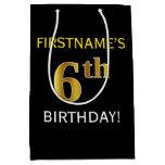 [ Thumbnail: Black, Faux Gold 6th Birthday + Custom Name Gift Bag ]