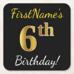 [ Thumbnail: Black, Faux Gold 6th Birthday + Custom Name Paper Coaster ]