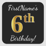 [ Thumbnail: Black, Faux Gold 6th Birthday + Custom Name Sticker ]