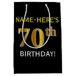 [ Thumbnail: Black, Faux Gold 70th Birthday + Custom Name Gift Bag ]