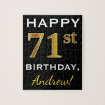 [ Thumbnail: Black, Faux Gold 71st Birthday + Custom Name Jigsaw Puzzle ]