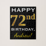 [ Thumbnail: Black, Faux Gold 72nd Birthday + Custom Name Jigsaw Puzzle ]