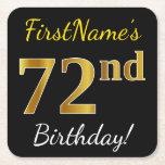 [ Thumbnail: Black, Faux Gold 72nd Birthday + Custom Name Paper Coaster ]
