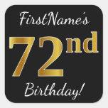 [ Thumbnail: Black, Faux Gold 72nd Birthday + Custom Name Sticker ]