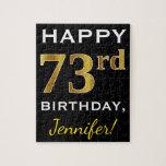 [ Thumbnail: Black, Faux Gold 73rd Birthday + Custom Name Jigsaw Puzzle ]
