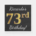 [ Thumbnail: Black, Faux Gold 73rd Birthday + Custom Name Paper Napkin ]