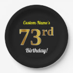 [ Thumbnail: Black, Faux Gold 73rd Birthday + Custom Name Paper Plate ]