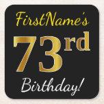[ Thumbnail: Black, Faux Gold 73rd Birthday + Custom Name Paper Coaster ]