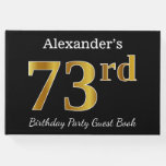[ Thumbnail: Black, Faux Gold 73rd Birthday Party + Custom Name Guest Book ]