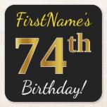 [ Thumbnail: Black, Faux Gold 74th Birthday + Custom Name Paper Coaster ]