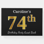 [ Thumbnail: Black, Faux Gold 74th Birthday Party + Custom Name Guest Book ]