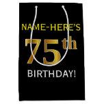 [ Thumbnail: Black, Faux Gold 75th Birthday + Custom Name Gift Bag ]
