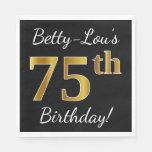 [ Thumbnail: Black, Faux Gold 75th Birthday + Custom Name Napkin ]