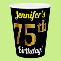 Black, Faux Gold 75th Birthday   Custom Name Paper Cup