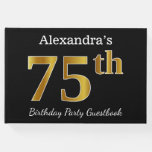 [ Thumbnail: Black, Faux Gold 75th Birthday Party + Custom Name Guest Book ]