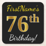 [ Thumbnail: Black, Faux Gold 76th Birthday + Custom Name Paper Coaster ]