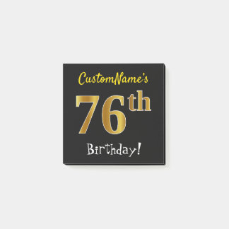 Black, Faux Gold 76th Birthday, With Custom Name Post-it Notes