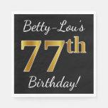 [ Thumbnail: Black, Faux Gold 77th Birthday + Custom Name Paper Napkin ]