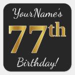 [ Thumbnail: Black, Faux Gold 77th Birthday + Custom Name Sticker ]