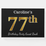 [ Thumbnail: Black, Faux Gold 77th Birthday Party + Custom Name Guest Book ]
