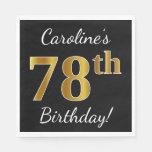 [ Thumbnail: Black, Faux Gold 78th Birthday + Custom Name Paper Napkin ]