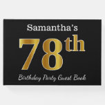 [ Thumbnail: Black, Faux Gold 78th Birthday Party + Custom Name Guest Book ]