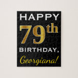 [ Thumbnail: Black, Faux Gold 79th Birthday + Custom Name Jigsaw Puzzle ]