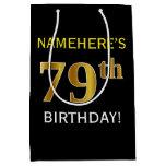 [ Thumbnail: Black, Faux Gold 79th Birthday + Custom Name Gift Bag ]