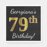 [ Thumbnail: Black, Faux Gold 79th Birthday + Custom Name Paper Napkin ]