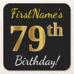 [ Thumbnail: Black, Faux Gold 79th Birthday + Custom Name Paper Coaster ]