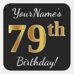 [ Thumbnail: Black, Faux Gold 79th Birthday + Custom Name Sticker ]