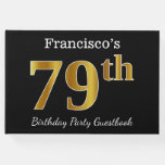 [ Thumbnail: Black, Faux Gold 79th Birthday Party + Custom Name Guest Book ]