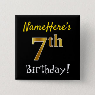 Black, Faux Gold 7th Birthday, With Custom Name Button