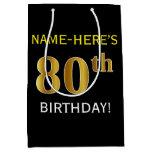 [ Thumbnail: Black, Faux Gold 80th Birthday + Custom Name Gift Bag ]