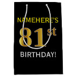[ Thumbnail: Black, Faux Gold 81st Birthday + Custom Name Gift Bag ]