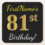 [ Thumbnail: Black, Faux Gold 81st Birthday + Custom Name Paper Coaster ]