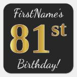 [ Thumbnail: Black, Faux Gold 81st Birthday + Custom Name Sticker ]
