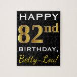 [ Thumbnail: Black, Faux Gold 82nd Birthday + Custom Name Jigsaw Puzzle ]