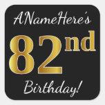 [ Thumbnail: Black, Faux Gold 82nd Birthday + Custom Name Sticker ]