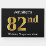 [ Thumbnail: Black, Faux Gold 82nd Birthday Party + Custom Name Guest Book ]