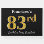 [ Thumbnail: Black, Faux Gold 83rd Birthday Party + Custom Name Guest Book ]