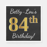[ Thumbnail: Black, Faux Gold 84th Birthday + Custom Name Paper Napkin ]