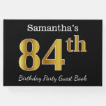 [ Thumbnail: Black, Faux Gold 84th Birthday Party + Custom Name Guest Book ]
