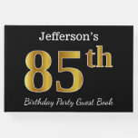 [ Thumbnail: Black, Faux Gold 85th Birthday Party + Custom Name Guest Book ]