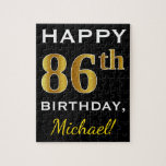 [ Thumbnail: Black, Faux Gold 86th Birthday + Custom Name Jigsaw Puzzle ]