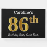 [ Thumbnail: Black, Faux Gold 86th Birthday Party + Custom Name Guest Book ]