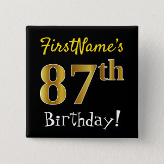 Black, Faux Gold 87th Birthday, With Custom Name Button