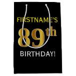[ Thumbnail: Black, Faux Gold 89th Birthday + Custom Name Gift Bag ]