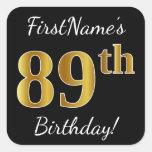 [ Thumbnail: Black, Faux Gold 89th Birthday + Custom Name Sticker ]