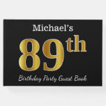[ Thumbnail: Black, Faux Gold 89th Birthday Party + Custom Name Guest Book ]